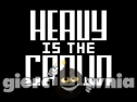 Miniaturka gry: Heavy is the Crown